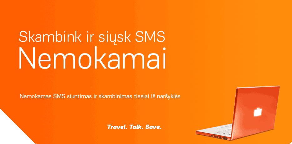 Nemokami skambuciai ir SMS